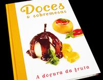 Doces & Sobremesas – A Doçura da Fruta