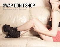 Swap, Don't Shop