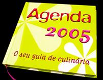 Agenda 2005 – O seu guia de culinária