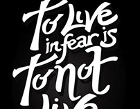 Hand Lettering: To Live in Fear