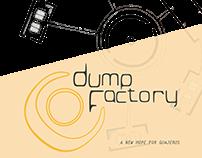 DUMP FACTORY