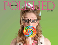 Polished Magazine - Spring 2013 - The double issue