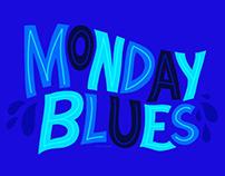 Monday Blues Lettering