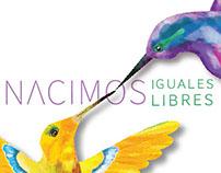 Cartel Nacimos Iguales, Nacimos Libres