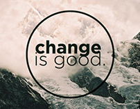 Change is good movement.