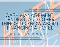 Cash Management and Hotel Lending | Sam Zormati