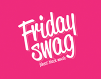 Friday Swag - Season 2