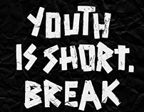 YOUTH IS SHORT // HALF THE PIPE