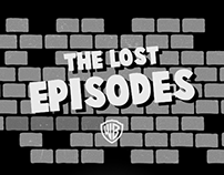 Warner Bros : The Lost Episodes