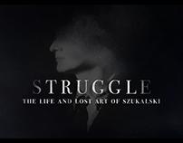 Struggle: Life and Lost Art of Szukalski