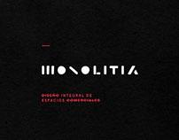 MONOLITIA | Diseño Integral de Espacios Comerciales