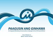 Paagusin ang Ginhawa | IMC Campaign