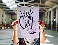 Wild City / Impresiones
