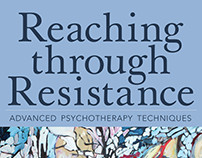 REACHING THROUGH RESISTANCE by Allan Abbass, MD