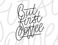 But first Coffee (Free)