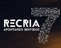 ReCria 7 - Divulgação