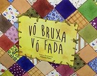 Vó Bruxa, Vó Fada