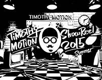 TimothyMotion showreel 2015 summer