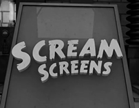 Scream Screens Video