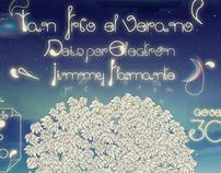 """Poster Colectivo """"Tan Frío El Verano"""""""
