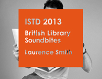 ISTD 2013; British Library Soundbites