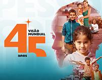 [World Vision Brazil] Visão Mundial - 45 anos