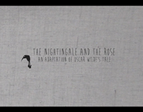 """The Nightingale and the Rose"""