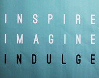 Inspire, Imagine, Indulge Exhibition
