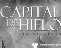CAPITAL DE HIELO SAN SALVADOR