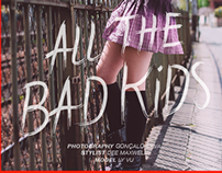 ALL THE BAD KIDS - Editorial