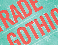 Trade Gothic Type Poster
