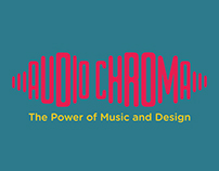 AUDIO CHROMA: The Power of Music and Design