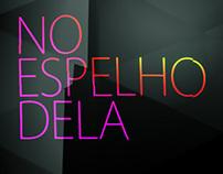 NO ESPELHO DELA - FashionTV