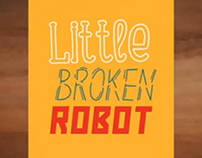 Little Broken Robot