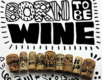 BORN TO BE WINE!!!