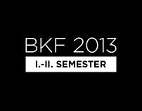 BKF 2013 (I.-II. SEMESTER)