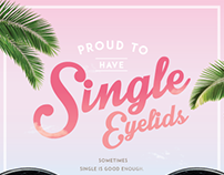 Proud to have Single eyelids