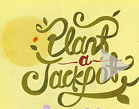 Plant a Jackpot