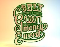 Money & Weed