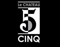 Le Chateau Cinq Identity
