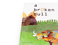 A Broken Bull