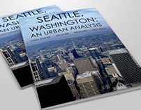 Seattle WA Urban Analysis: History & Infographic