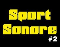 Sport Sonore #2 / 2014