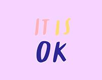 IT IS OK