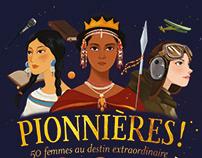 PIONNIERES! 50 WOMEN IN EXTRAORDINARY DESTINY