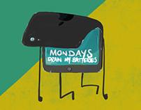 Monday drains my batteries...
