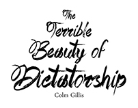 The Terrible Beauty of Dictatorship - eBook Cover