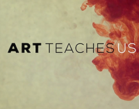 Art Teaches Us