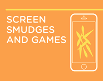 Screen Smudges and Games
