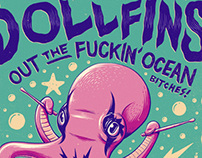 The Dollfins - Out The Fuckin' Ocean Tour